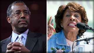 "MAXINE WATERS ACCUSES BEN CARSON OF BEING ""WHITE-WING NATIONALIST"" ISSUES BIZARRE THREAT"