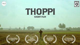 THOPPI - Short film - தொப்பி - குறும்படம் - by Vijay Ranganathan