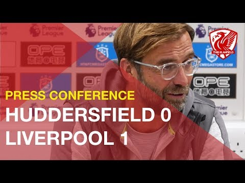 Huddersfield 0-1 Liverpool | Jurgen Klopp's Post-Match Press Conference