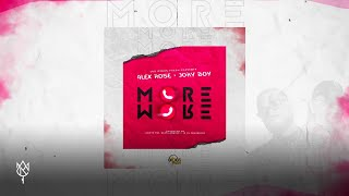 Alex Rose - More More Ft. Jory Boy