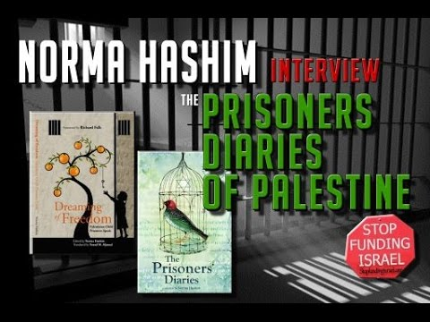 The Prisoners Diaries - Palestine stories with Norma Hashim