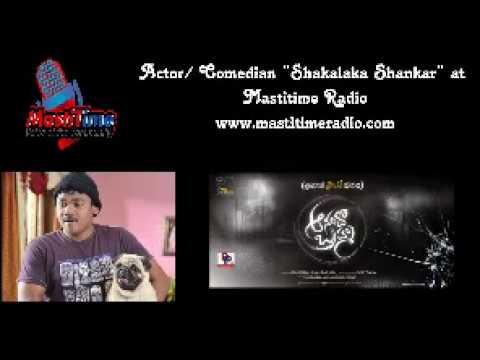 Actor / Comedian Shakalaka Shankar on Mastitime Radio - Anando Brahma