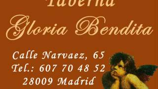 Gloria Bendita Madrid Taberna