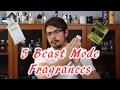 5 Beast Mode / Strong Fragrances #1