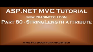 Part 80   StringLength attribute in asp net mvc