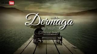 Yesh - Dermaga (lirik)