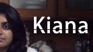 Kiana - Short Film