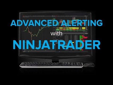 Advanced Alerting with NinjaTrader