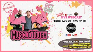 8/20/20 - Muscle Tough LIVE ON STAGE at Ardmore Music Hall