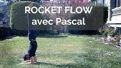 Rocket Flow avec Pascal