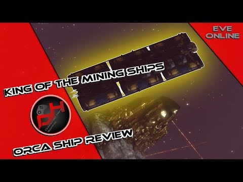 King Of The Mining Ships, Orca Ship Review | EVE Online