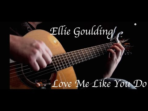 Kelly Valleau - Love Me Like You Do (Ellie Goulding) - Fingerstyle Guitar