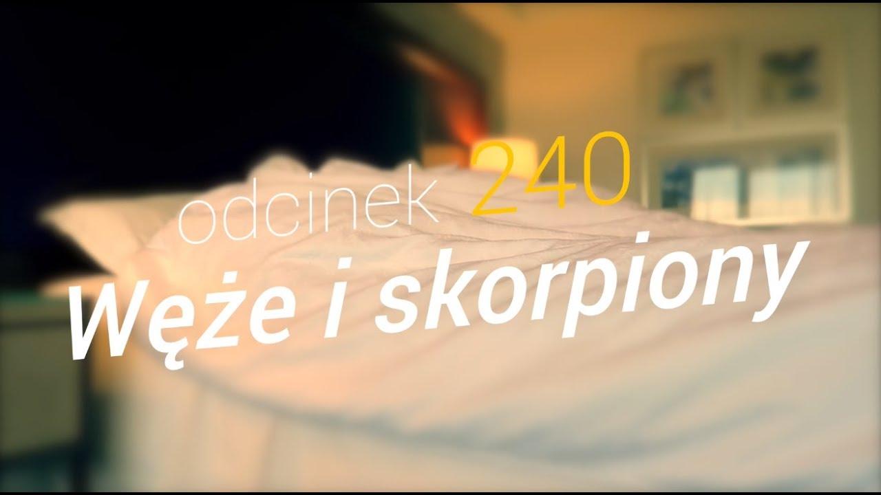 SzustaRano [#240] WĘŻE I SKORPIONY