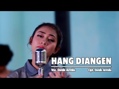 Download Denik Armila – Hang Diangen Mp3 (5.75 MB)