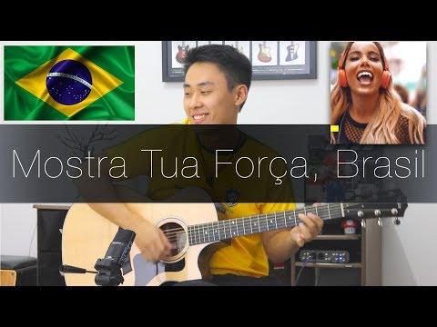 Mostra Tua Força Brasil A Música da Seleção - Rodrigo Yukio IssoMudaOJogo
