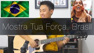 Baixar Mostra Tua Força, Brasil (A Música da Seleção) - Rodrigo Yukio #IssoMudaOJogo