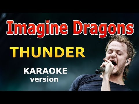 Imagine Dragons - Thunder KARAOKE with Lyrics