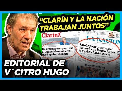 VÍCTOR HUGO: La estrategia de Clarín y La Nación sobre el final del Gobierno de Macri