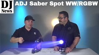 Spot Light Your Event With The ADJ Saber Spot RGBW or WW | Disc Jockey News