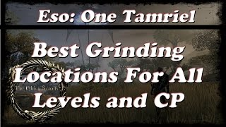 ESO | One Tamriel Best Grinding Spot For Any Level