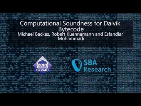 CCS 2016 - Computational Soundness for Dalvik Bytecode