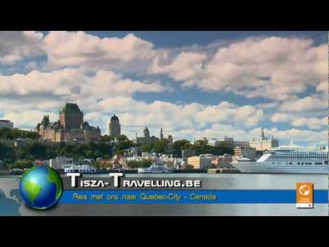 Tisza-Travelling stelt voor - Quebec-City (Canada)