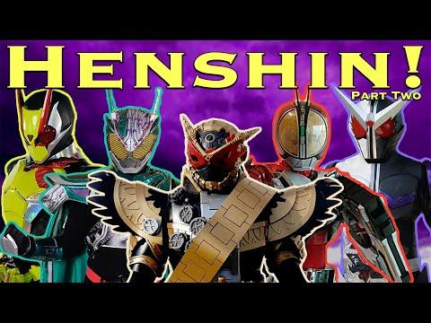 HENSHIN Part Two