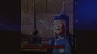 TUVA Khoomei - Tuvan Throat Singing