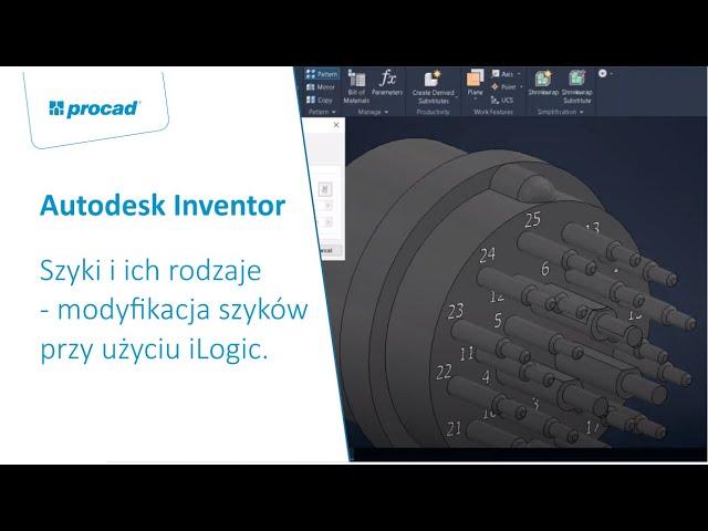 Szyki i ich rodzaje w aplikacji Autodesk Inventor - modyfikacja szyków przy użyciu iLogic