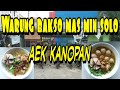 Gambar cover #aekkanopan #labura #kuliner                                   WARUNG BAKSO MAS MIN SOLO AEK KANOPAN