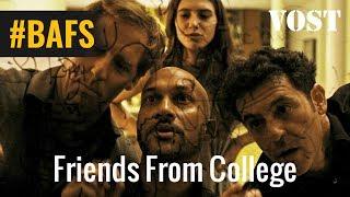 Friends from College Saison 1 – Teaser VOSTFR - 2017