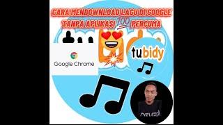 Download CARA MENDOWNLOND LAGU DI GOOGLE TANPA APLIKASI 💯PERCUMA
