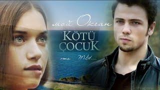 """Мерич и Кайла / Meriç & Kayla/ - """"Мой океан - это ты"""""""