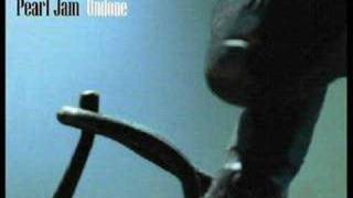 Pearl Jam - Undone