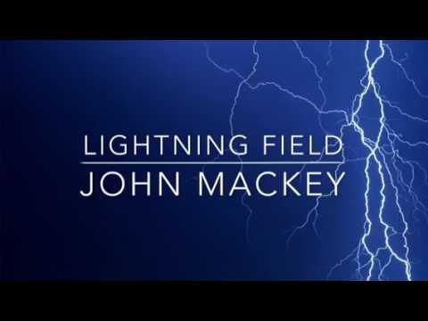 Lightning Field by John Mackey