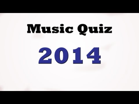 Music Quiz - Music Hits 2014