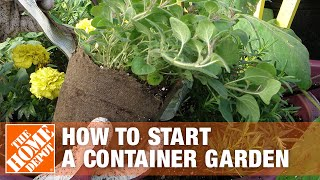 How To Start A Container Garden - The Home Depot