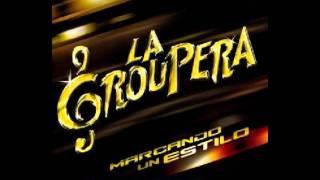 LA GROUPERA-------DONDE HUBO FUEGO (1).mp4