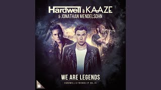 We Are Legends (Extended Mix)