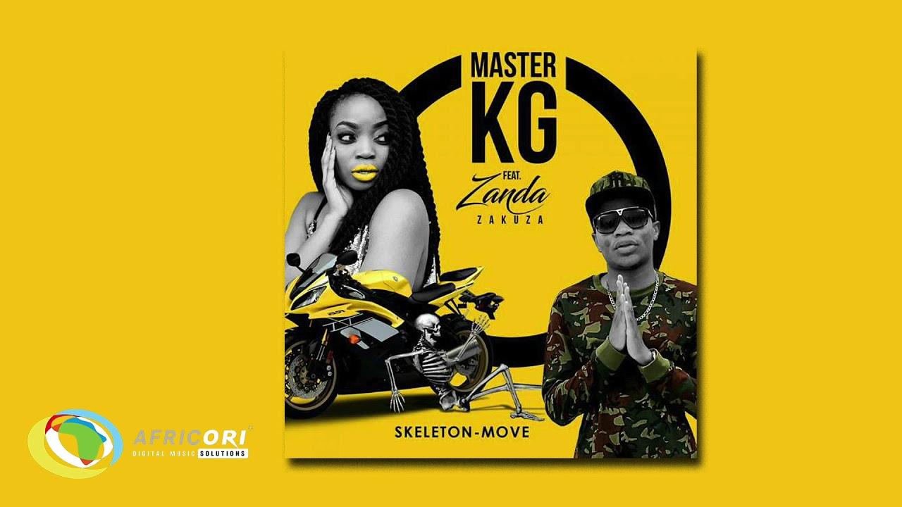 Download Master KG - Skeleton Move [Feat. Zanda Zakuza] (Official Audio)