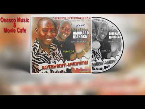Latest Benin Music Mix► Nayemwoenyi-Mwenwanu  by Natural Prince Omokaro Idahosa