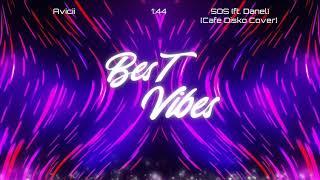 Avicii - SOS (feat. Danel)[Cafe Disko Cover]