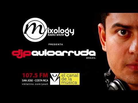 DJ Paulo Arruda LIVE - Mixology Radio Show - Costa Rica