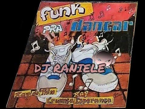MIX LP FUNK PRA DANÇAR 1995 DJ RANIELE