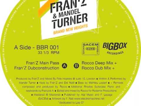 Fran'Z & Mandel Turner Brand New Heights Fran'Z Main Pass
