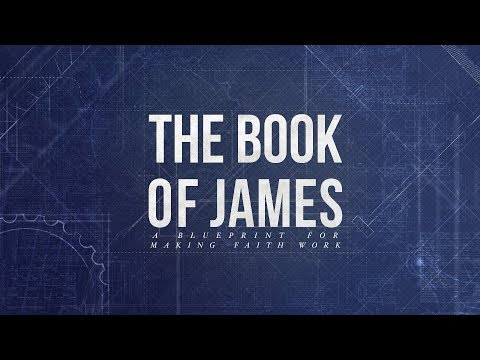 Book Of James | Part 2 | Love Moves