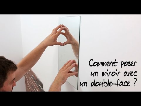 Comment poser un miroir avec un double face youtube for Miroir double face