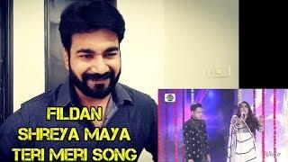 Indians React To Duet Fildan Dan Shreya Maya - Ter
