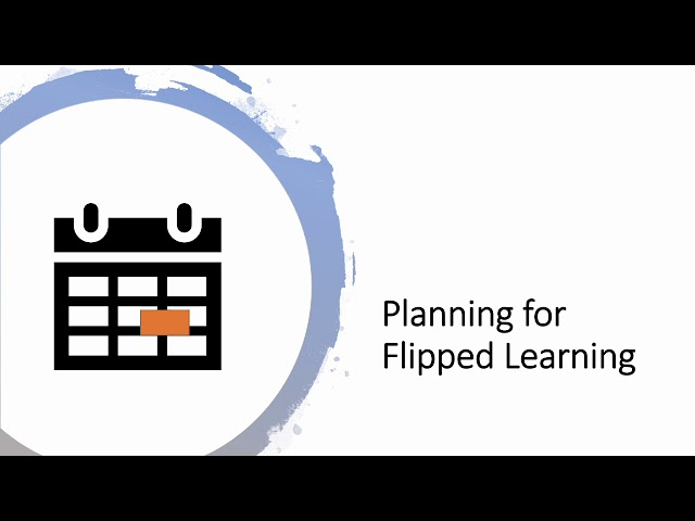Panning for Flipped Learning