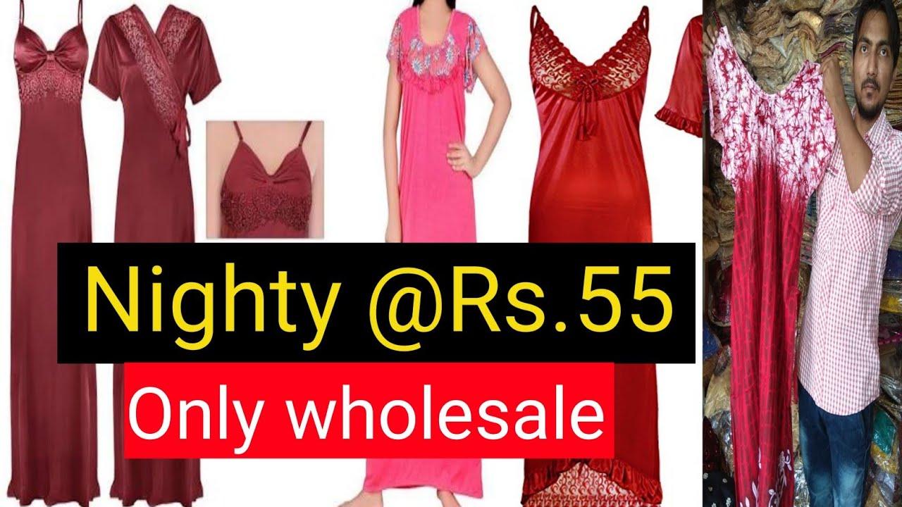 Nighty Wholesale Market in Delhi l नाइटी खरीदे मात्र ₹55 में